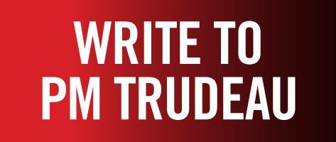 Write to PM Trudeau
